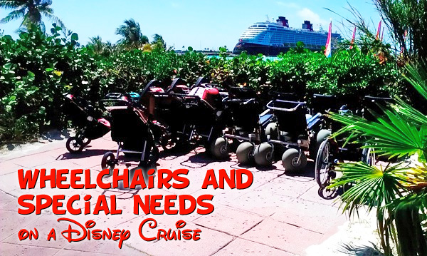 disney cruise with special needs and wheelchair accessibility