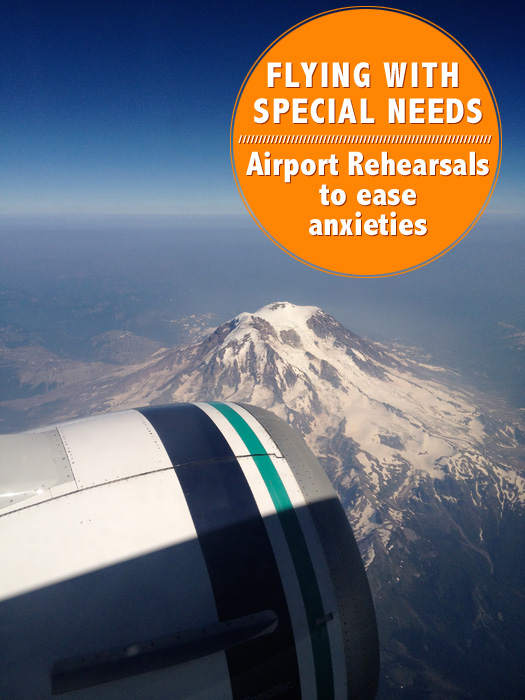 flying with special needs - airport rehearsal locations