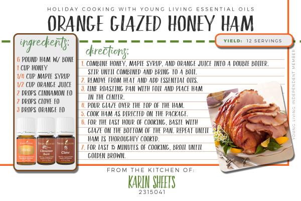 Orange Honey Glazed Ham Holiday Recipes With Essential Oils