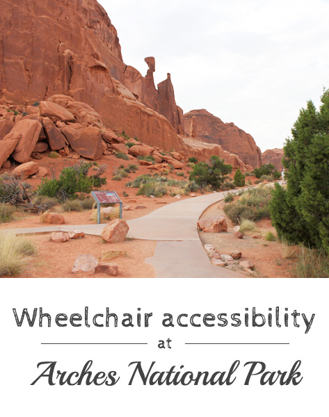 Wheel chair accessibility at Arches national Park in Moab, Utah