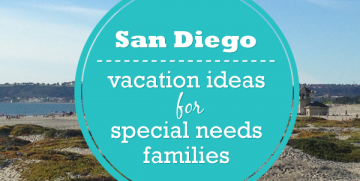 Vacation Ideas for Special Needs in San Diego