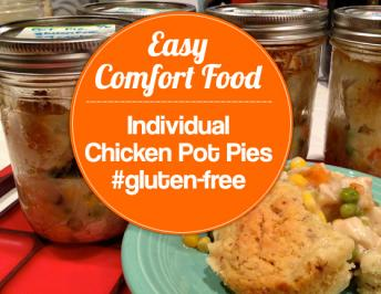 Comfort Food!  Gluten-Free Individual Chicken Pot Pies